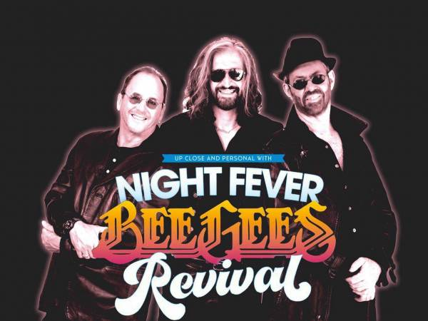 NIGHT FEVER: BEE GEES REVIVAL
